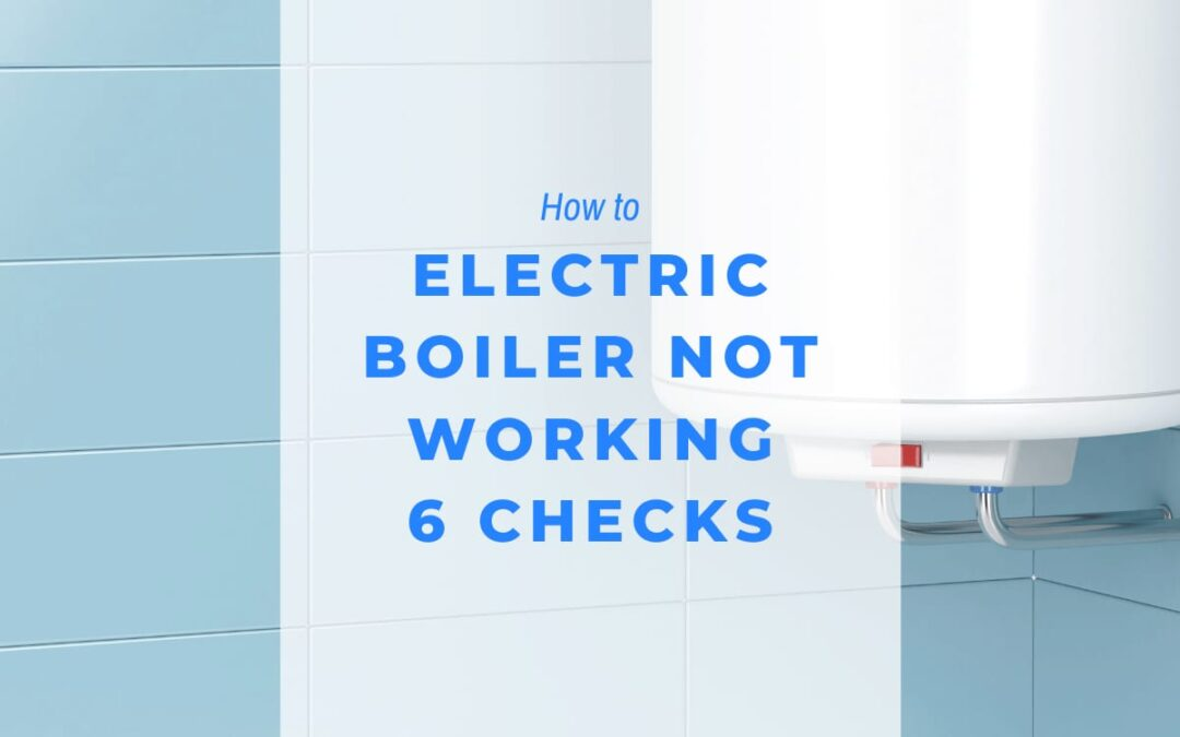 electric boiler not working