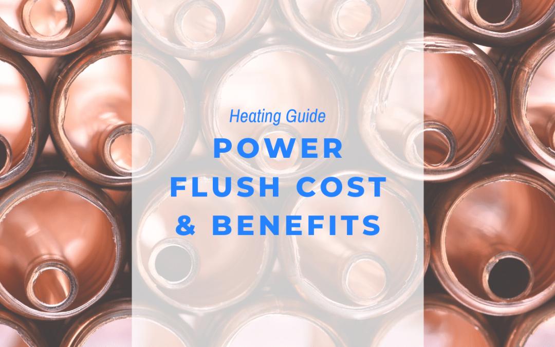 power flush cost benefits